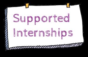 Supported Internship